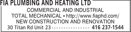 FIA Plumbing And Heating Ltd (416-237-1544) - Annonce illustrée======= - TOTAL MECHANICAL • http://www.fiaphd.com/ NEW CONSTRUCTION AND RENOVATION COMMERCIAL AND INDUSTRIAL