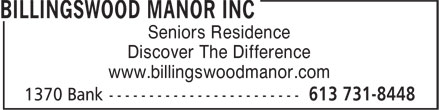 Billingswood Manor (613-731-8448) - Annonce illustrée======= - Seniors Residence Discover The Difference www.billingswoodmanor.com