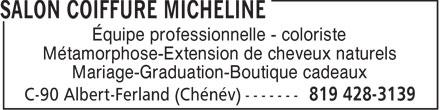 Salon Micheline (819-428-3139) - Annonce illustrée======= -