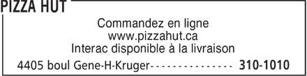 Pizza Hut (310-1010) - Display Ad - Commandez en ligne www.pizzahut.ca Interac disponible à la livraison