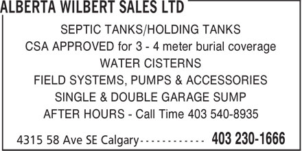 Alberta Wilbert Sales Ltd (403-230-1666) - Annonce illustrée======= - SEPTIC TANKS/HOLDING TANKS CSA APPROVED for 3 - 4 meter burial coverage WATER CISTERNS FIELD SYSTEMS, PUMPS & ACCESSORIES SINGLE & DOUBLE GARAGE SUMP AFTER HOURS - Call Time 403 540-8935