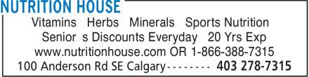 Nutrition House (403-278-7315) - Annonce illustrée======= - Vitamins • Herbs • Minerals • Sports Nutrition Senior's Discounts Everyday • 20 Yrs Exp www.nutritionhouse.com OR 1-866-388-7315