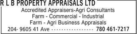 R L B Property Appraisals Ltd (780-461-7217) - Annonce illustrée======= - Accredited Appraisers-Agri Consultants Farm - Commercial - Industrial Farm - Agri Business Appraisals Accredited Appraisers-Agri Consultants Farm - Commercial - Industrial Farm - Agri Business Appraisals
