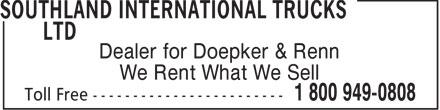 Southland International Trucks Ltd (403-328-0808) - Annonce illustrée======= - Dealer for Doepker & Renn We Rent What We Sell