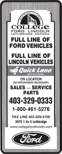 College Ford Lincoln (403-329-0333) - Annonce illustrée======= - VEHICLES LINCOLN VEHICLES ON LOCATION (NO APPOINTMENT NECESSARY) 403-329-0333 FAX LINE 403-329-3158