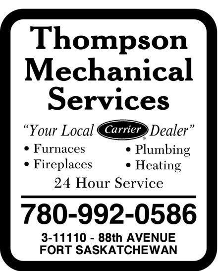 Thompson Mechanical Services (780-992-0586) - Annonce illustrée======= - 780-992-0586