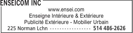 Enseicom Inc (514-486-2626) - Annonce illustrée======= - www.ensei.com Enseigne Intérieure & Extérieure Publicité Extérieure - Mobilier Urbain