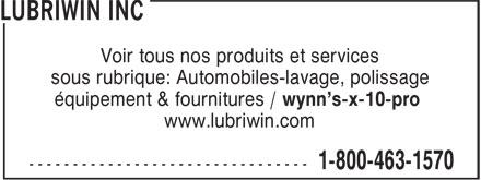 Lubriwin Inc (418-681-0241) - Annonce illustrée======= - Voir tous nos produits et services sous rubrique: Automobiles-lavage, polissage équipement & fournitures / wynn's-x-10-pro www.lubriwin.com  Voir tous nos produits et services sous rubrique: Automobiles-lavage, polissage équipement & fournitures / wynn's-x-10-pro www.lubriwin.com  Voir tous nos produits et services sous rubrique: Automobiles-lavage, polissage équipement & fournitures / wynn's-x-10-pro www.lubriwin.com  Voir tous nos produits et services sous rubrique: Automobiles-lavage, polissage équipement & fournitures / wynn's-x-10-pro www.lubriwin.com  Voir tous nos produits et services sous rubrique: Automobiles-lavage, polissage équipement & fournitures / wynn's-x-10-pro www.lubriwin.com  Voir tous nos produits et services sous rubrique: Automobiles-lavage, polissage équipement & fournitures / wynn's-x-10-pro www.lubriwin.com  Voir tous nos produits et services sous rubrique: Automobiles-lavage, polissage équipement & fournitures / wynn's-x-10-pro www.lubriwin.com  Voir tous nos produits et services sous rubrique: Automobiles-lavage, polissage équipement & fournitures / wynn's-x-10-pro www.lubriwin.com