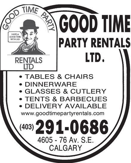 Good Time Party Rentals Ltd (403-291-0686) - Annonce illustrée======= - Good time party rentals ltd. Have a good time with us!  Tables & chairs Dinnerware Glasses & cutlery Tents & barbecues Delivery available www.goodtimepartyrentals.com 403 291 0686 4605 76 av. S.e. calgary