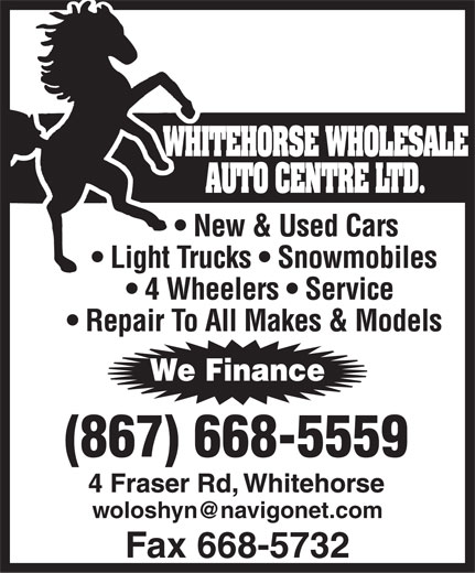 Whitehorse Wholesale Auto Centre Ltd (867-668-5559) - Display Ad -