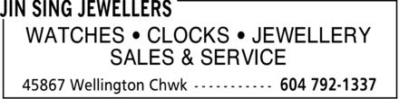 Jin Sing Jewellers (604-792-1337) - Display Ad - WATCHES CLOCKS JEWELLERY SALES & SERVICE