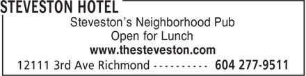 Steveston Hotel (604-277-9511) - Annonce illustrée======= - Steveston's Neighborhood Pub Open for Lunch www.thesteveston.com