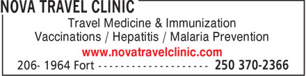Nova Travel Clinic (250-370-2366) - Display Ad - Travel Medicine & Immunization Vaccinations / Hepatitis / Malaria Prevention www.novatravelclinic.com