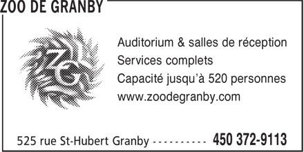 Zoo De Granby (450-372-9113) - Annonce illustrée======= - Auditorium & salles de réception Services complets Capacité jusqu'à 520 personnes www.zoodegranby.com