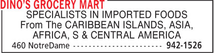 Dino's Grocery Mart (204-942-1526) - Annonce illustrée======= - AFRICA, S & CENTRAL AMERICA From The CARIBBEAN ISLANDS, ASIA, SPECIALISTS IN IMPORTED FOODS