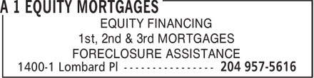 A 1 Equity Mortgages (204-957-5616) - Annonce illustrée======= - EQUITY FINANCING 1st, 2nd & 3rd MORTGAGES FORECLOSURE ASSISTANCE  EQUITY FINANCING 1st, 2nd & 3rd MORTGAGES FORECLOSURE ASSISTANCE