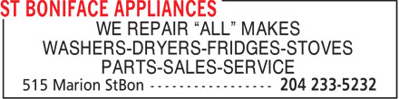 """St Boniface Appliances (204-233-5232) - Display Ad - WE REPAIR """"ALL"""" MAKES WASHERS-DRYERS-FRIDGES-STOVES PARTS-SALES-SERVICE"""
