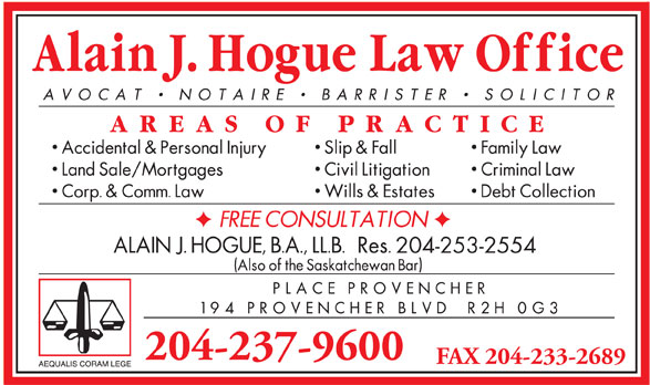 Hogue Alain J Law Corporation (204-237-9600) - Annonce illustrée======= - 204-253-2554 204-237-9600 FAX 204-233-2689