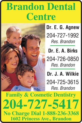 Brandon Dental Centre (204-727-5417) - Annonce illustrée======= -