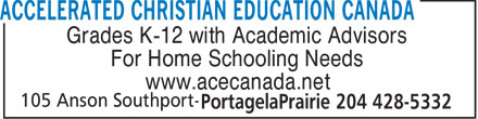 Accelerated Christian Education Canada (204-428-5332) - Annonce illustrée======= - Grades K-12 with Academic Advisors For Home Schooling Needs www.acecanada.net Grades K-12 with Academic Advisors For Home Schooling Needs www.acecanada.net