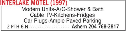 Interlake Motel (1997) (204-768-2817) - Display Ad - Modern Units-A/C-Shower & Bath Cable TV-Kitchens-Fridges Car Plugs-Ample Paved Parking Modern Units-A/C-Shower & Bath Cable TV-Kitchens-Fridges Car Plugs-Ample Paved Parking