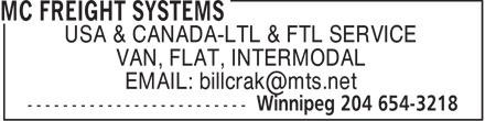 MC Freight Systems (204-654-3218) - Display Ad - VAN, FLAT, INTERMODAL USA & CANADA-LTL & FTL SERVICE