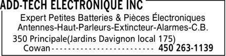 Add-Tech Electronique Inc (450-263-1139) - Annonce illustrée======= - Expert Petites Batteries & Pièces Électroniques Antennes-Haut-Parleurs-Extincteur-Alarmes-C.B.