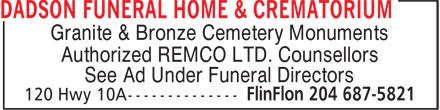Dadson Funeral Home & Crematorium (204-687-5821) - Display Ad - Granite & Bronze Cemetery Monuments Authorized REMCO LTD. Counsellors See Ad Under Funeral Directors