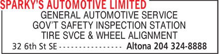 Sparky's Automotive Limited (204-324-8888) - Display Ad - GENERAL AUTOMOTIVE SERVICE GOV'T SAFETY INSPECTION STATION TIRE SVCE & WHEEL ALIGNMENT