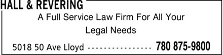 Hall & Revering (780-875-9800) - Display Ad - A Full Service Law Firm For All Your Legal Needs