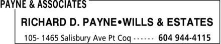 Payne & Associates (604-944-4115) - Annonce illustrée======= - RICHARD D. PAYNE WILLS & ESTATES  RICHARD D. PAYNE WILLS & ESTATES
