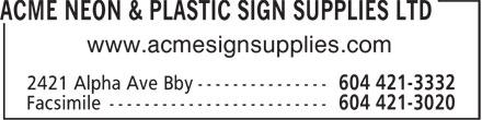 Acme Neon & Plastic Sign Supplies Ltd (604-421-3332) - Annonce illustrée======= - www.acmesignsupplies.com www.acmesignsupplies.com