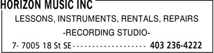 Horizon Music Inc (403-236-4222) - Annonce illustrée======= - LESSONS, INSTRUMENTS, RENTALS, REPAIRS -RECORDING STUDIO-  LESSONS, INSTRUMENTS, RENTALS, REPAIRS -RECORDING STUDIO-