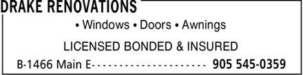 Drake Renovations (905-545-0359) - Annonce illustrée======= - ¿ Windows ¿ Doors ¿ Awnings LICENSED BONDED & INSURED ¿ Windows ¿ Doors ¿ Awnings LICENSED BONDED & INSURED