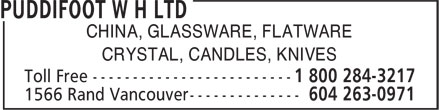 Puddifoot W H Ltd (604-263-0971) - Annonce illustrée======= - CHINA, GLASSWARE, FLATWARE CRYSTAL, CANDLES, KNIVES