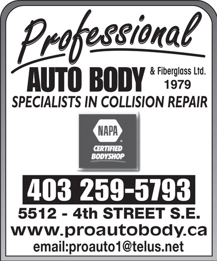 NAPA Autopro (403-259-5793) - Display Ad - 403 259-5793 www.proautobody.ca & Fiberglass Ltd.