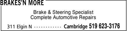 Brakes'n More (519-623-3176) - Annonce illustrée======= - Brake & Steering Specialist Complete Automotive Repairs