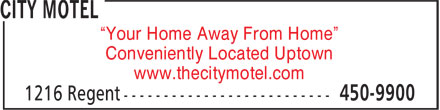 "City Motel (506-450-9900) - Annonce illustrée======= - ""Your Home Away From Home"" Conveniently Located Uptown www.thecitymotel.com"