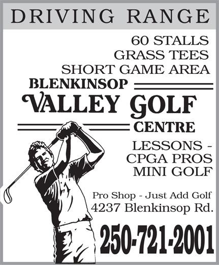 Blenkinsop Valley Golf Centre (250-721-2001) - Annonce illustrée======= - DRIVING RANGE 60 STALLS GRASS TEES SHORT GAME AREA LESSONS - CPGA PROS MINI GOLF Pro Shop - Just Add Golf 4237 Blenkinsop Rd. 250-721-2001  DRIVING RANGE 60 STALLS GRASS TEES SHORT GAME AREA LESSONS - CPGA PROS MINI GOLF Pro Shop - Just Add Golf 4237 Blenkinsop Rd. 250-721-2001