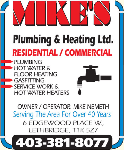 Mike's Plumbing & Heating Ltd (403-381-8077) - Display Ad - MIKE'S Serving The Area For Over 40 Years 403-381-8077
