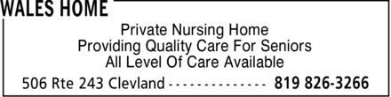 Wales Home (819-826-3266) - Display Ad - Private Nursing Home Providing Quality Care For Seniors All Level Of Care Available