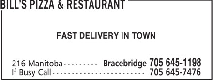Bill's Pizza & Restaurant (705-645-1198) - Display Ad - FAST DELIVERY IN TOWN