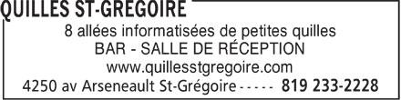 Quilles St-Grégoire (819-233-2228) - Annonce illustrée======= - 8 allées informatisées de petites quilles BAR - SALLE DE RÉCEPTION www.quillesstgregoire.com