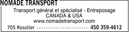Nomade Transport (450-359-4612) - Annonce illustrée======= - Transport général et spécialisé Entreposage CANADA & USA www.nomadetransport.com