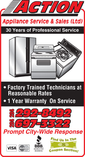 Action Appliance Service & Sales Ltd (204-697-3322) - Display Ad - Appliance Service & Sales (Ltd 30 Years of Professional Service Factory Trained Technicians at Reasonable Rates 1 Year Warranty  On Service 292-8492292-8492 204 Prompt City-Wide Response