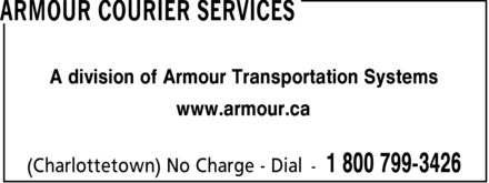 Armour Courier Services (1-800-799-3426) - Annonce illustrée======= - A division of Armour Transportation Systems www.armour.ca