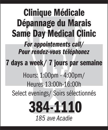 Clinique médicale dépannage du Marais (506-384-1110) - Annonce illustrée======= - Clinique Médicale Dépannage du Marais Same Day Medical Clinic For appointements call/ Pour rendez-vous téléphonez 7 days a week/ 7 jours par semaine Hours: 1:00pm - 4:00pm/ Heures 13:00h-16:00h Select evenings/ Soirs sélectionnés 384-1110 185 ave Acadie
