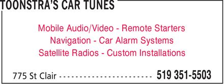 Toonstar's Car Tunes (519-351-5503) - Display Ad - Mobile Audio/Video Remote Starters Navigation Car Alarm Systems Satellite Radios Custom Installations