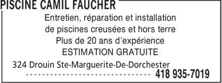 Piscine Camil Faucher (418-935-7019) - Annonce illustrée======= - Entretien, réparation et installation de piscines creusées et hors terre Plus de 20 ans d'expérience ESTIMATION GRATUITE