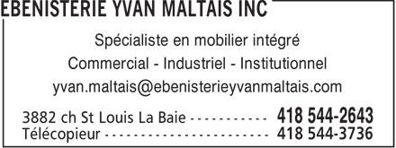 Ebenisterie Yvan Maltais (418-544-2643) - Annonce illustrée======= -
